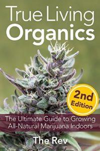 True Living Organics book by the Rev