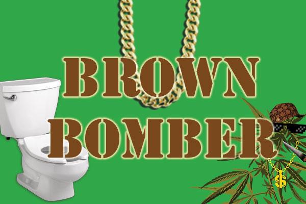 Brown Bomber poo weed strain